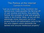 the politics of the internet cypherpunk manifesto