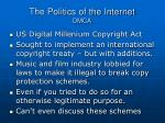 the politics of the internet dmca