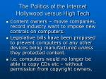 the politics of the internet hollywood versus high tech