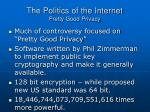 the politics of the internet pretty good privacy