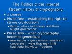 the politics of the internet recent history of cryptography