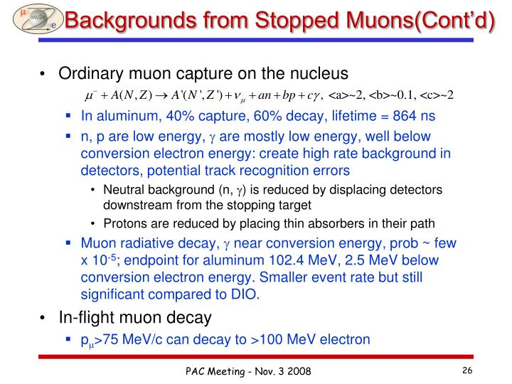 Backgrounds from Stopped Muons(Cont'd)