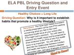 ela pbl driving question and entry event