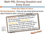 math pbl driving question and entry event
