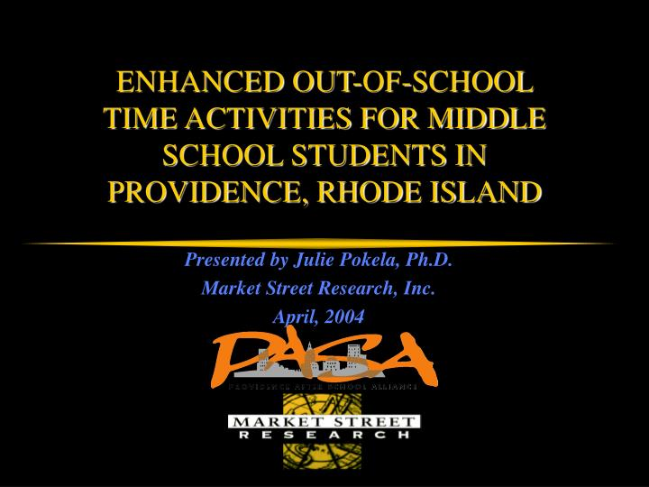 enhanced out of school time activities for middle school students in providence rhode island n.