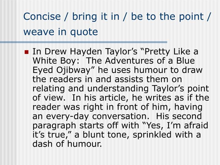 pretty like a white boy Read stereotypes in drew hayden taylor',s: pretty like a white boy free essay and over 88,000 other research documents stereotypes in drew hayden taylor',s: pretty like a white boy.