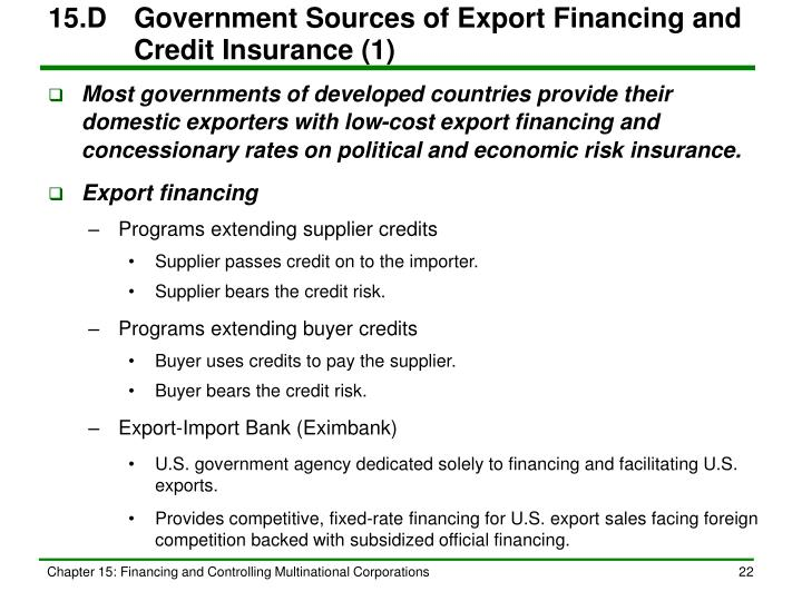 15.D	Government Sources of Export Financing and Credit Insurance (1)