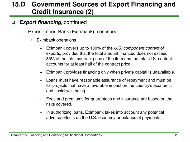 15.D	Government Sources of Export Financing and Credit Insurance (2)