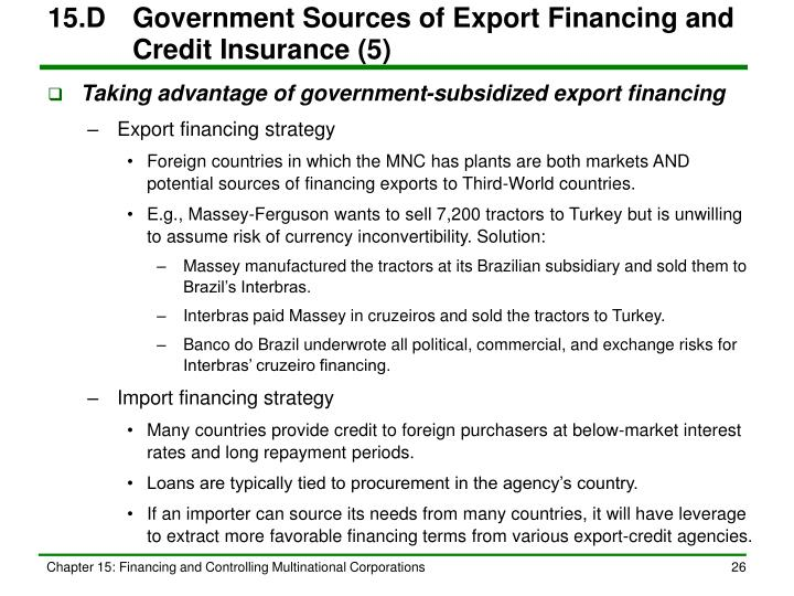 15.D	Government Sources of Export Financing and Credit Insurance (5)