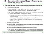 15 d government sources of export financing and credit insurance 5