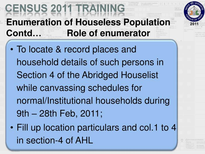 Enumeration of Houseless Population Contd…