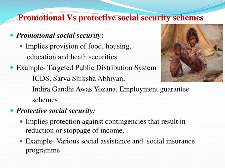 Promotional Vs protective social security schemes