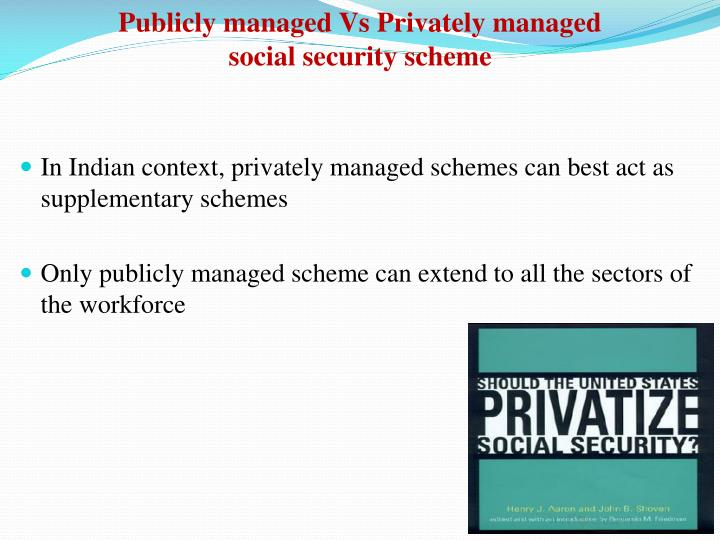 Publicly managed Vs Privately managed