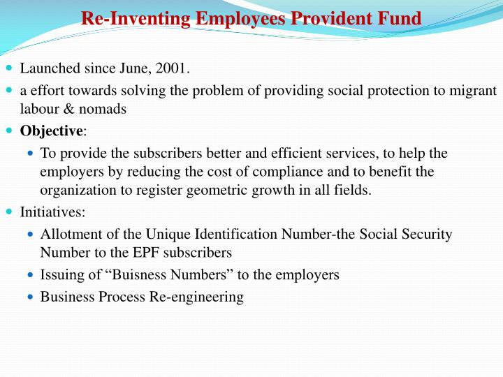 Re-Inventing Employees Provident Fund