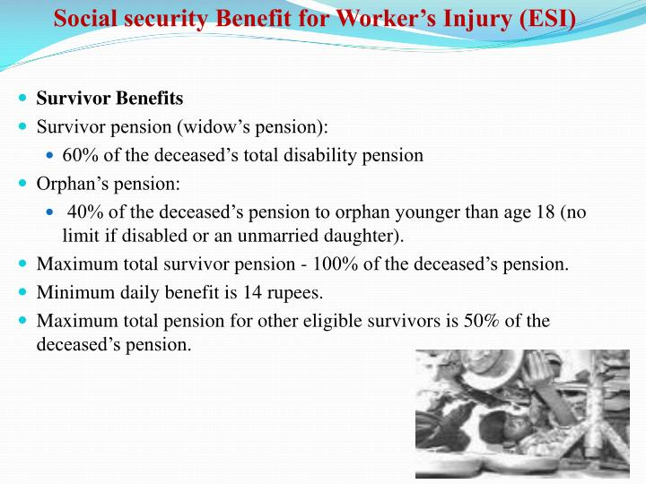 Social security Benefit for Worker's Injury (ESI)