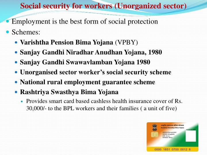 Social security for workers (Unorganized sector)
