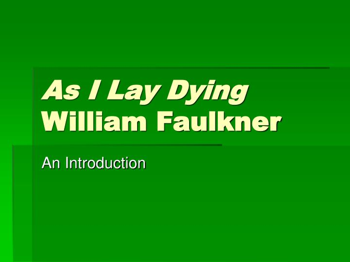 as i lay dying william faulkner n.