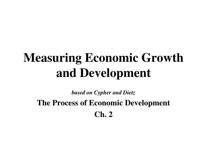 measuring economic growth and development n.