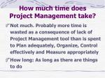 how much time does project management take