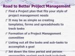 road to better project management