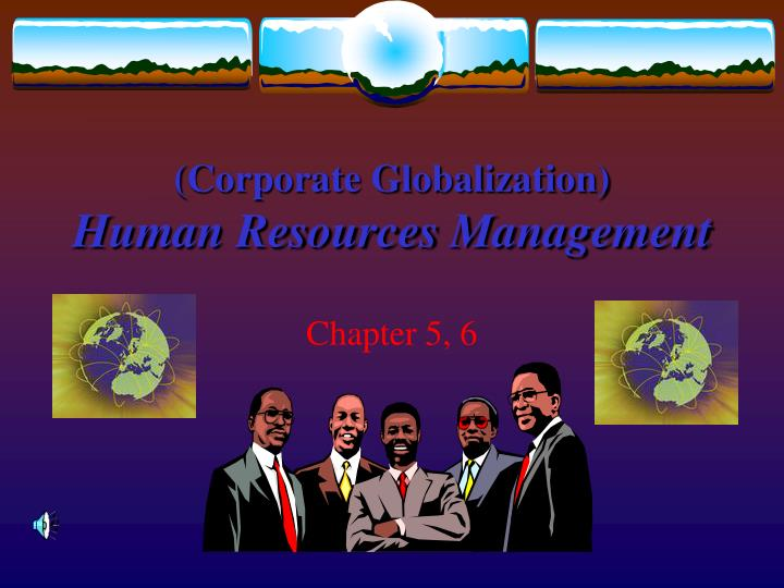 corporate globalization human resources management n.