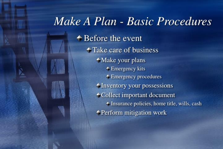 Make A Plan - Basic Procedures