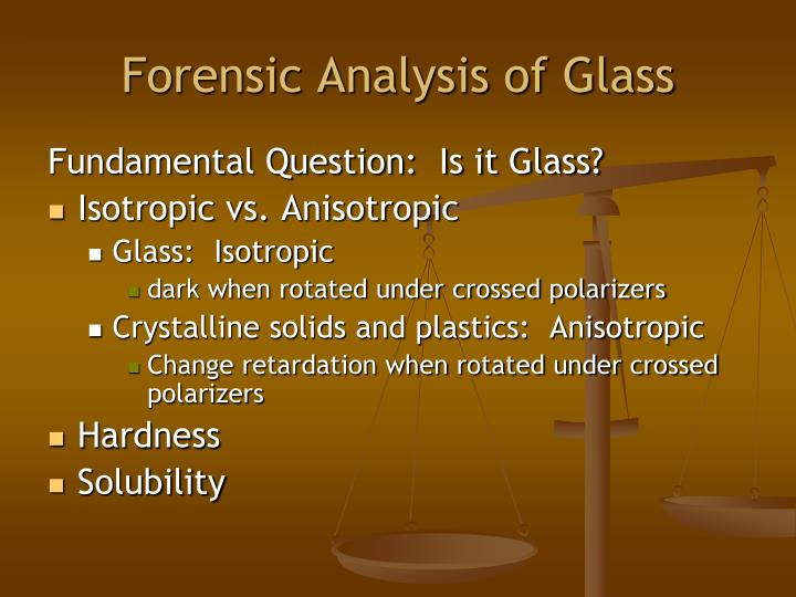 Forensic Analysis of Glass