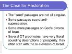 the case for restoration