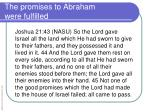 the promises to abraham were fulfilled