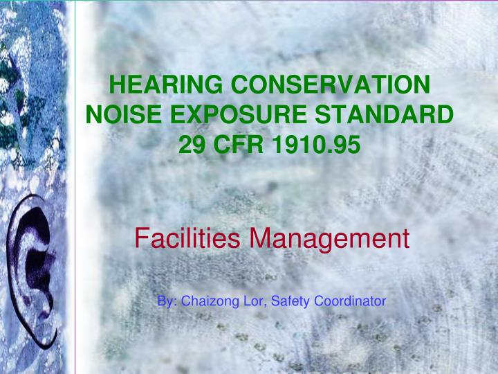 hearing conservation noise exposure standard 29 cfr 1910 95 n.