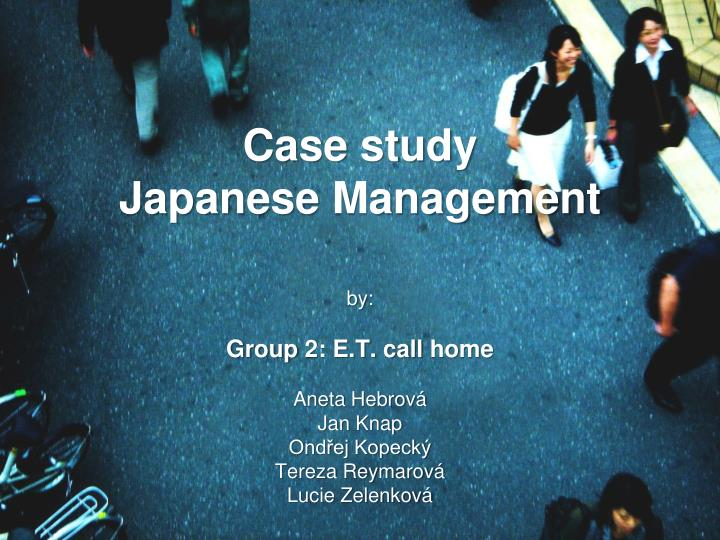 case study japanese management n.