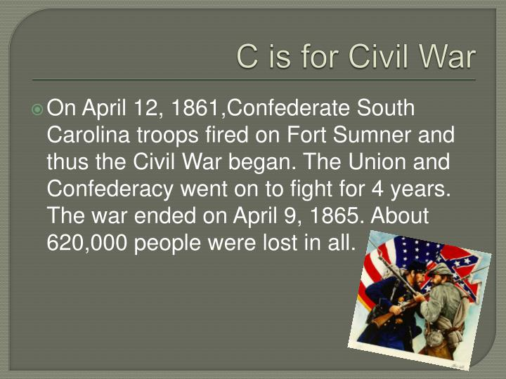 C is for Civil War