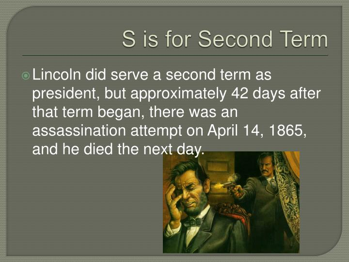 S is for Second Term