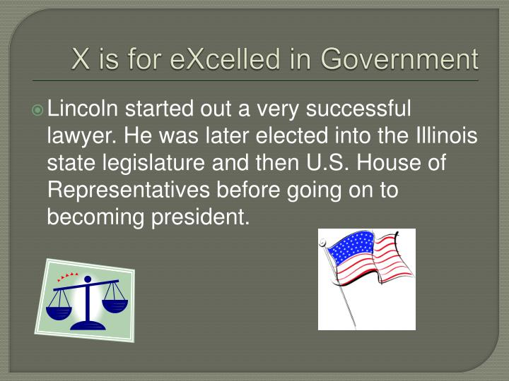 X is for eXcelled in Government