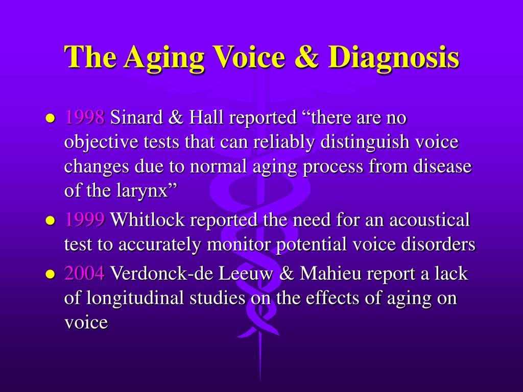 The Aging Voice & Diagnosis