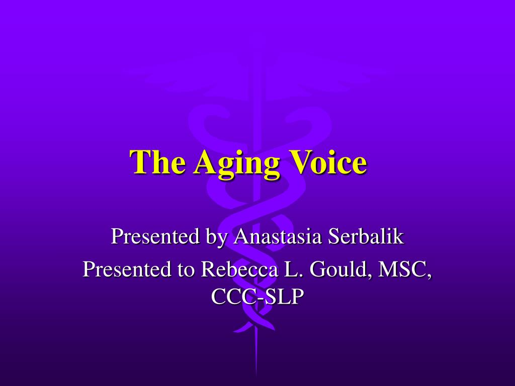 the aging voice l.
