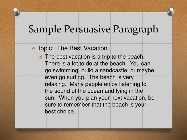Sample Persuasive Paragraph