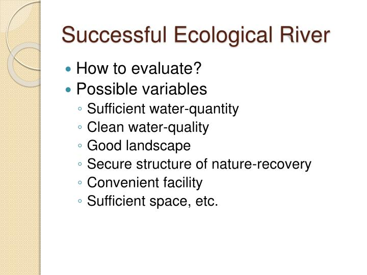 Successful Ecological River