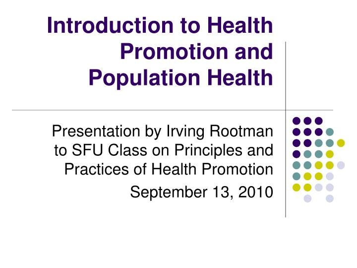 introduction to health promotion and population health n.