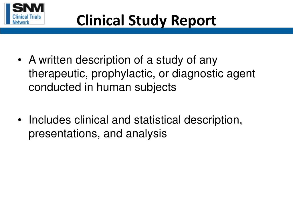 Clinical Study Report
