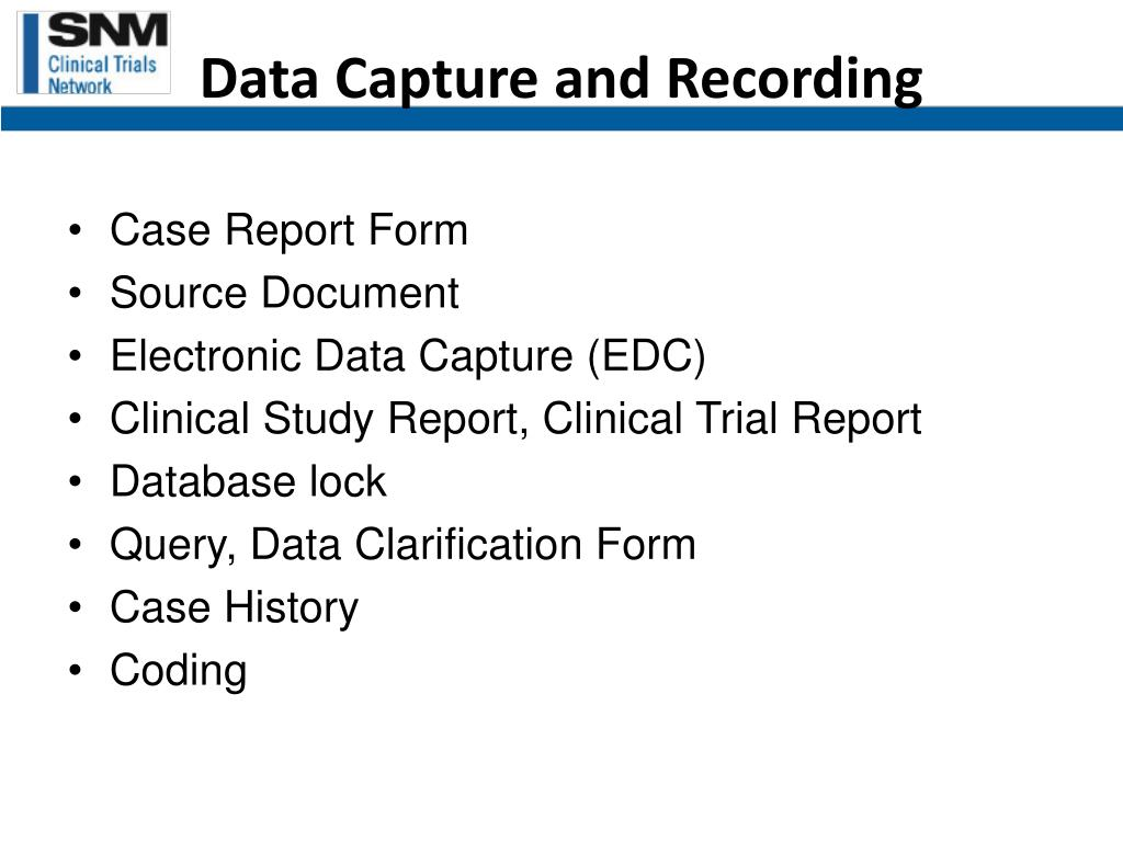 Data Capture and Recording