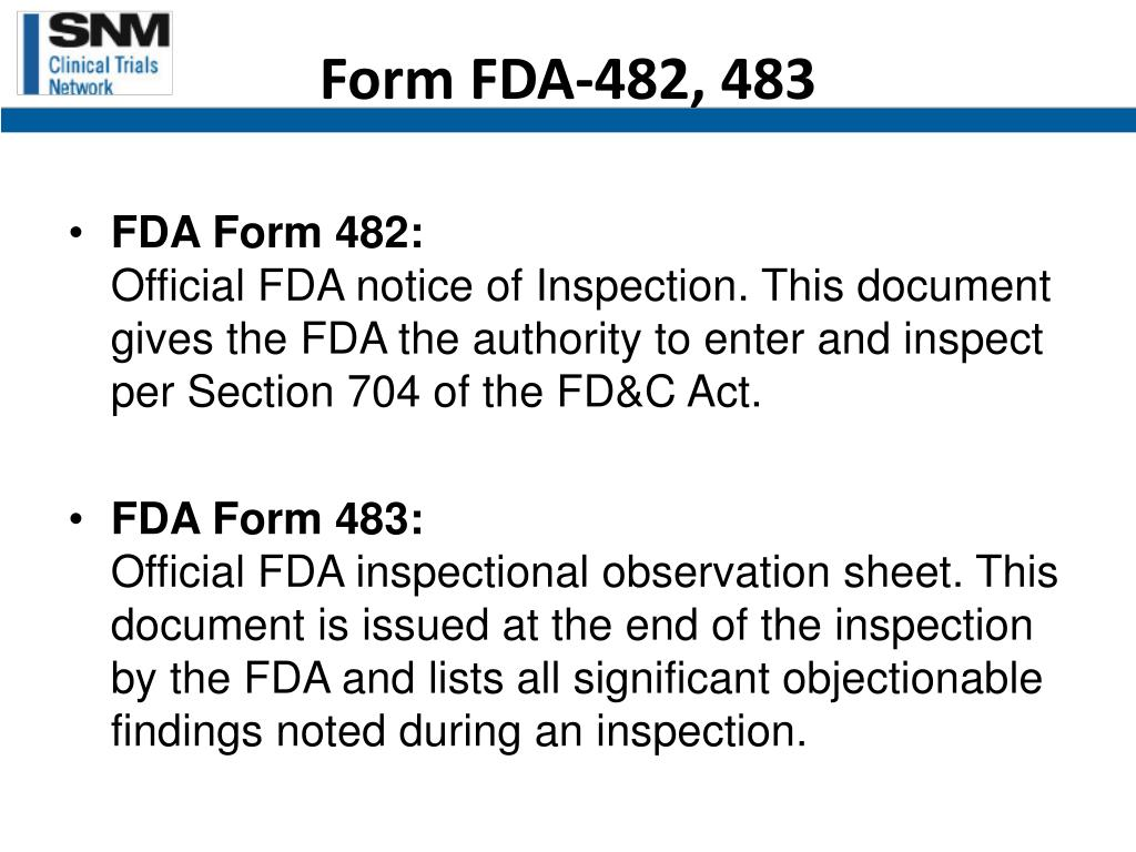Form FDA-482, 483