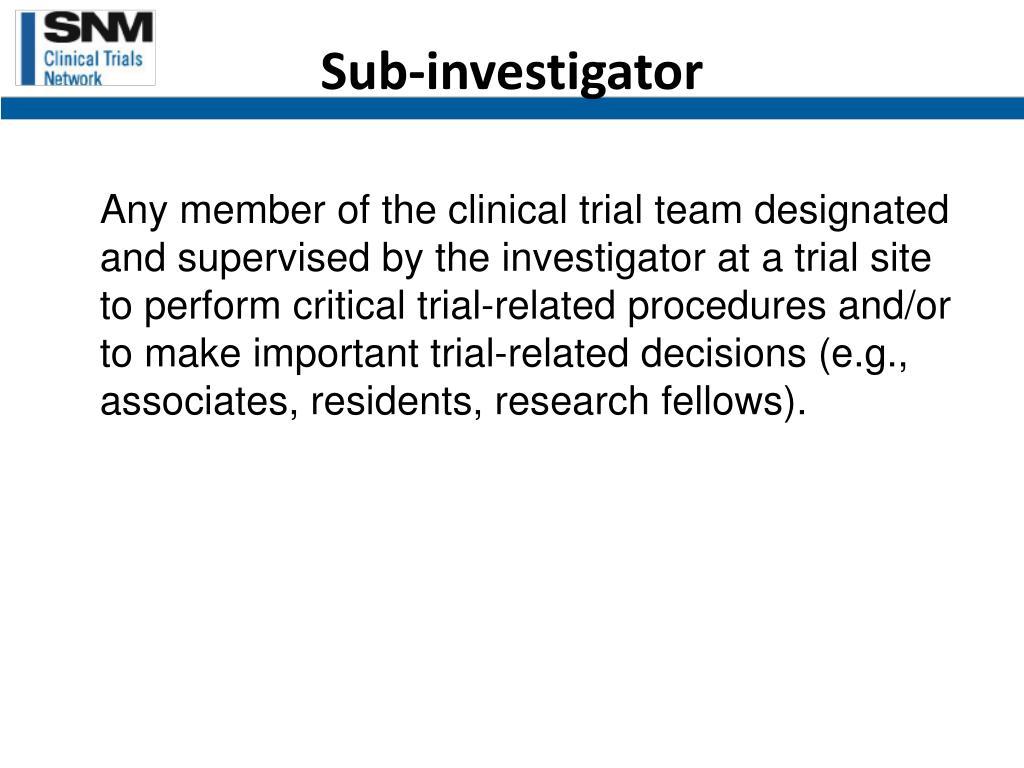 Sub-investigator