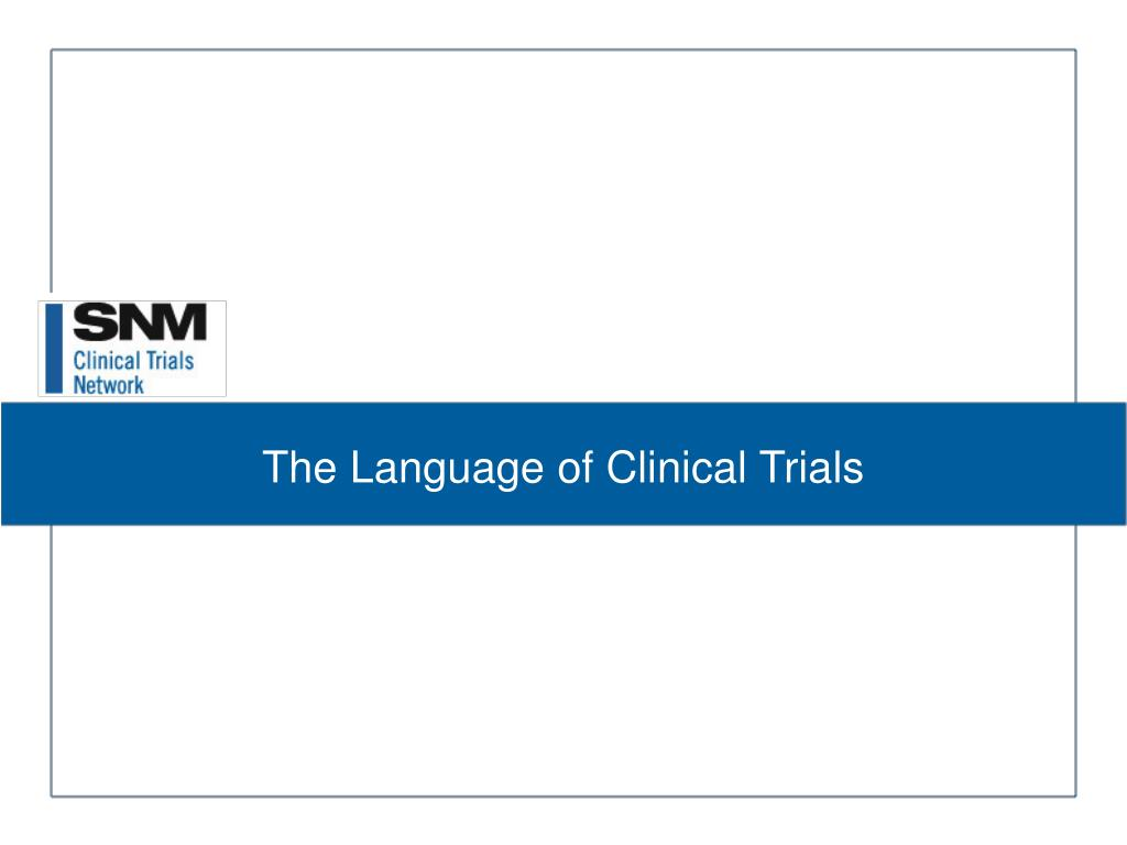 the language of clinical trials l.