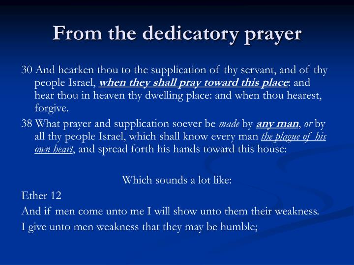 From the dedicatory prayer