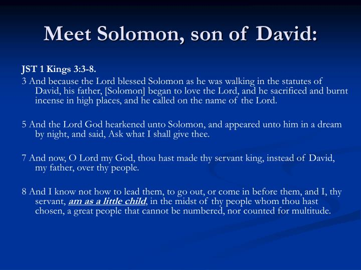 Meet Solomon, son of David: