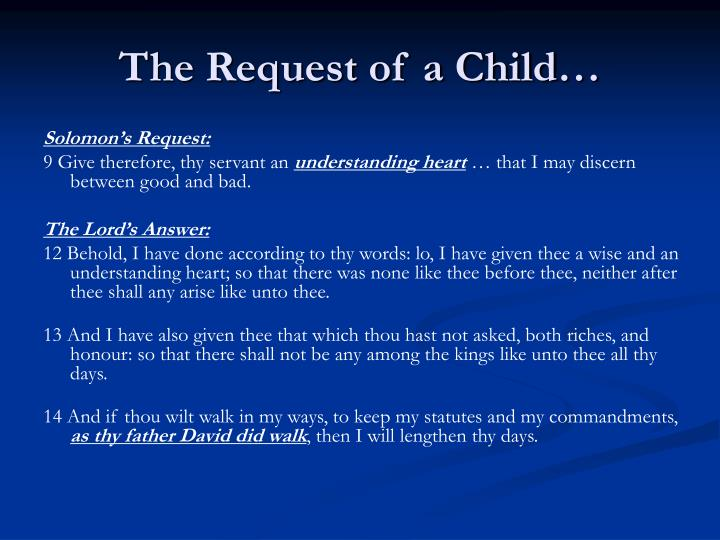 The Request of a Child…