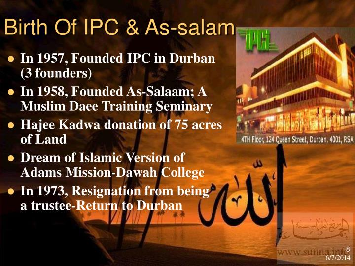 Birth Of IPC & As-salam