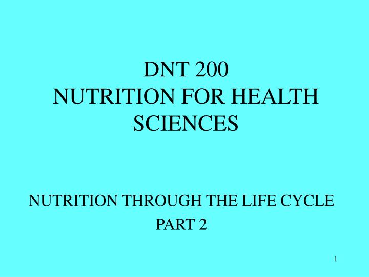 dnt 200 nutrition for health sciences n.