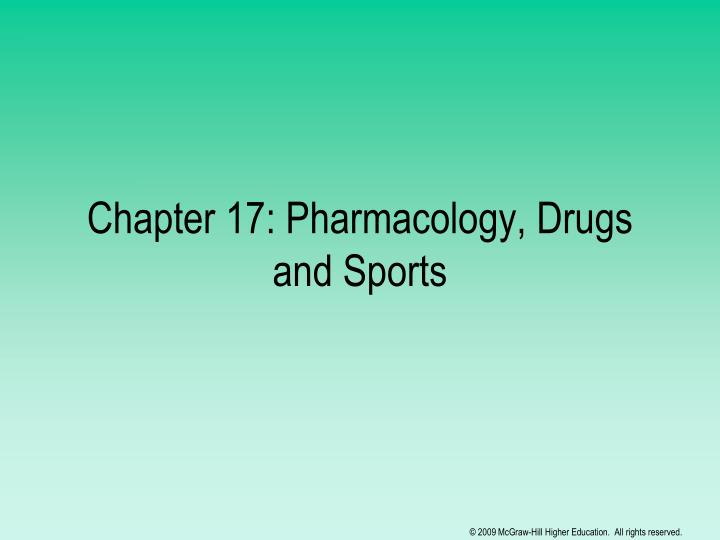 chapter 17 pharmacology drugs and sports n.